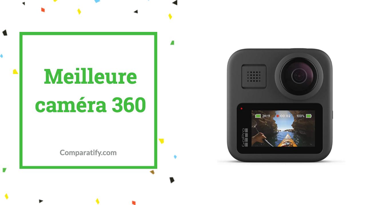 Meilleure caméra 360