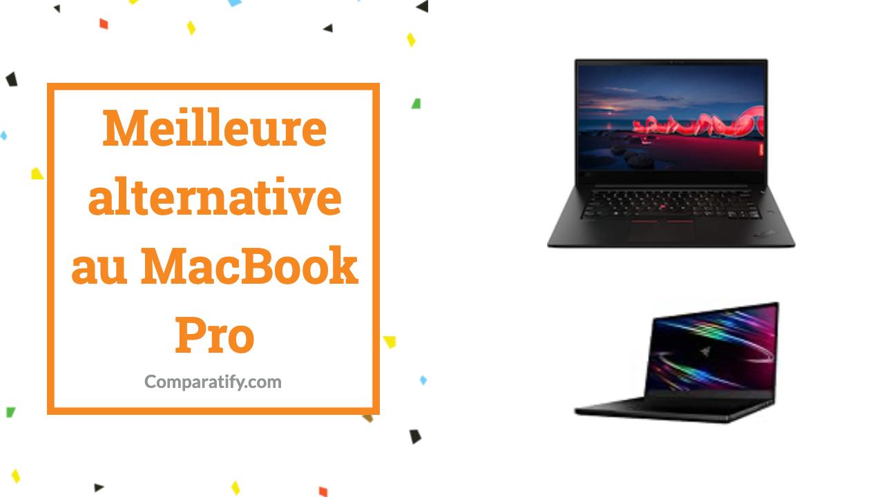 Meilleure alternative au MacBook Pro