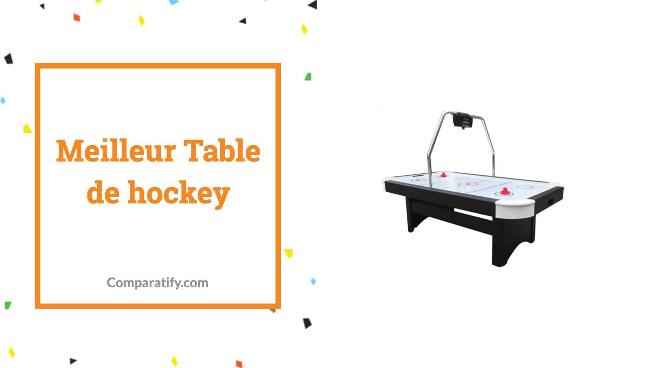 Meilleur Table de hockey