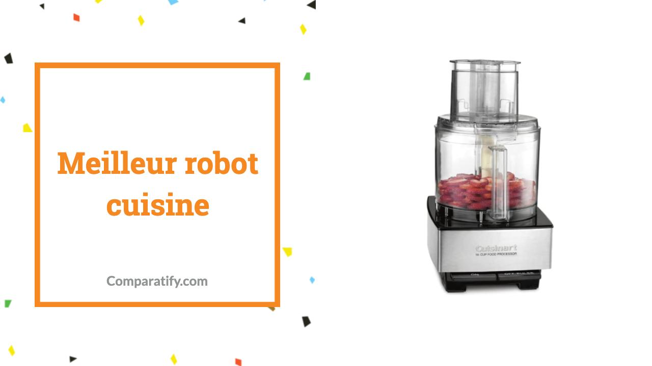 Meilleur robot cuisine