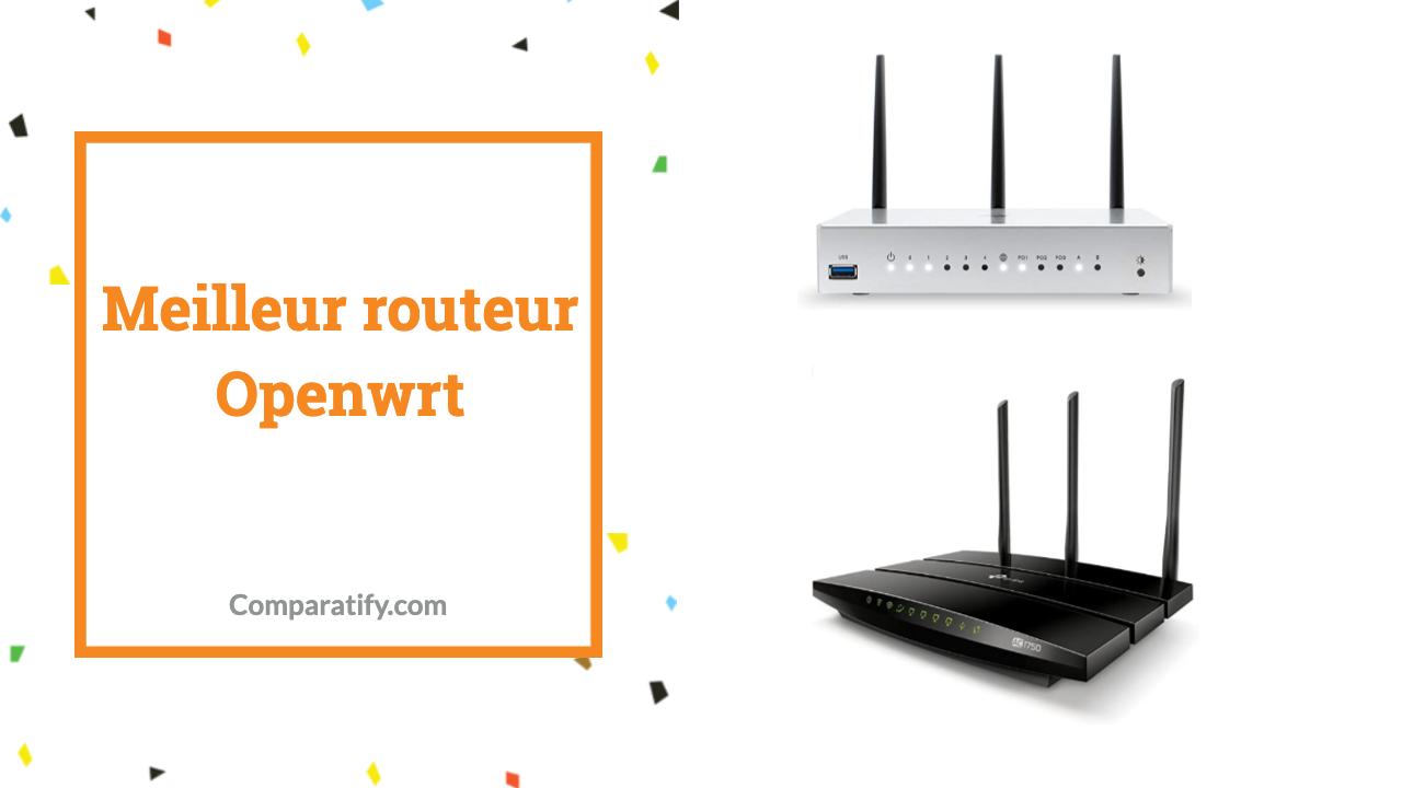 Meilleur routeur Openwrt