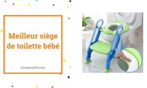 Meilleur siège de toilette bébé