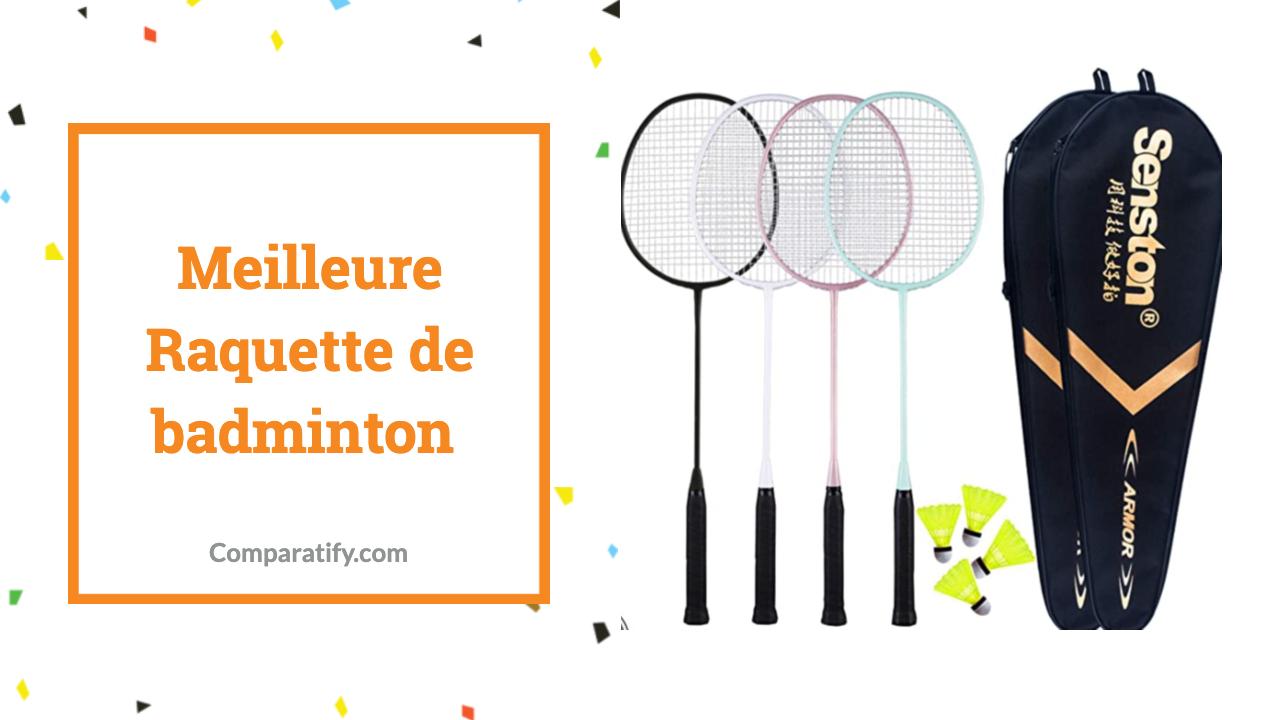 Meilleure Raquette de badminton