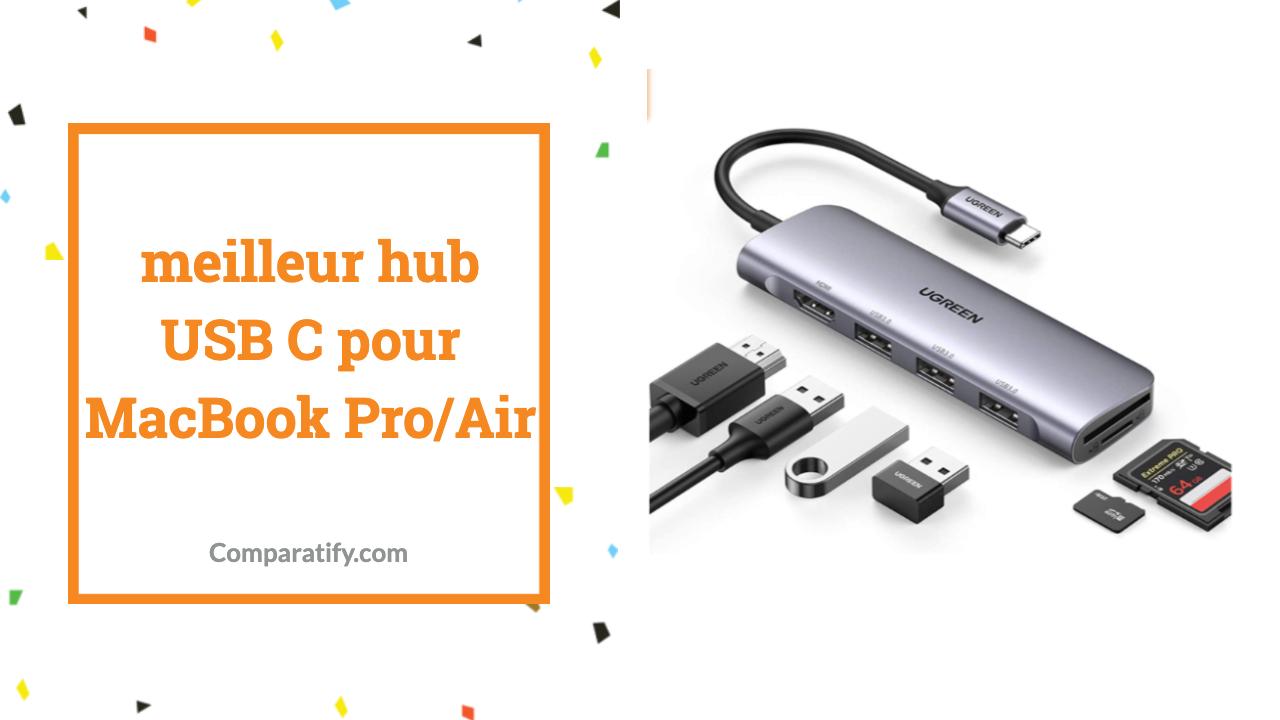 meilleur hub USB C pour MacBook Pro/Air
