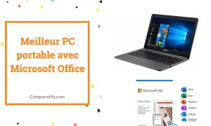 Meilleur PC portable avec Microsoft Office