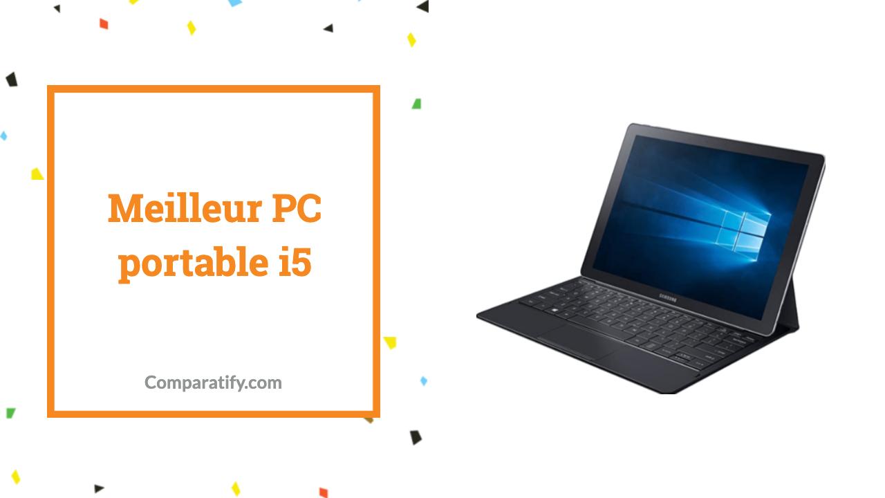 Meilleur PC portable i5