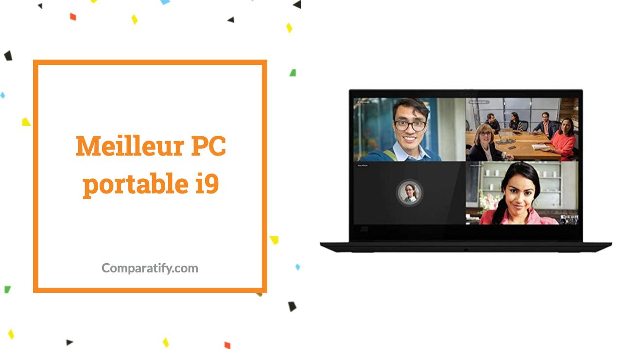 Meilleur PC portable i9