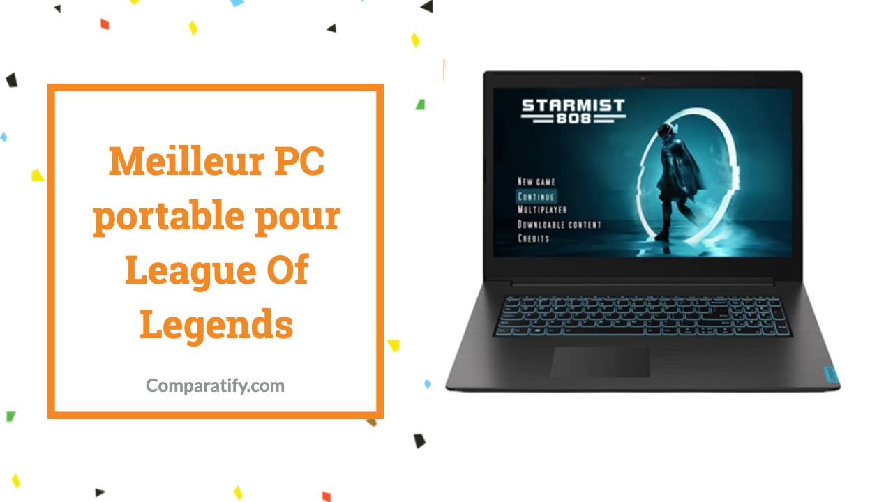 Meilleur PC portable pour League Of Legends