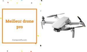 Meilleur drone pro